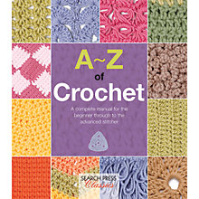 Buy Search Press A-Z Of Crochet Book Online at johnlewis.com