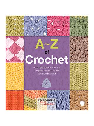 Sewing knitting craft books john lewis partners search press a z of crochet book ccuart Image collections