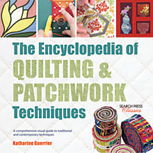 Buy Search Press The Encyclopedia of Quilting and Patchwork Techniques by Katharine Guerrier Online at johnlewis.com
