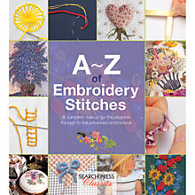 Buy Search Press A-Z of Embroidery Stitches Book Online at johnlewis.com