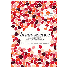 Buy Brain Science Mindfulness Colouring Book For Adults Online at johnlewis.com