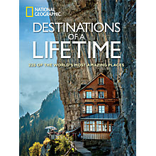 Buy National Geographic Destinations Of A Lifetime Book Online at johnlewis.com