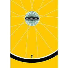 Buy Bicycles Obsessions Book Online at johnlewis.com