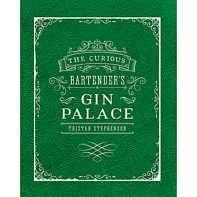 The Curious Bartender: Gin Palace Book