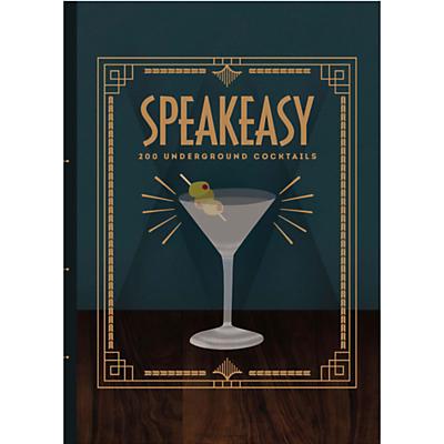 Speakeasy 200 Underground Cocktails Book