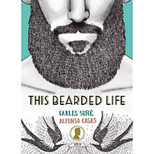 Buy The Bearded Life Book Online at johnlewis.com