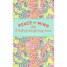 Buy Georgina Rodgers Peace Of Mind Book Online at johnlewis.com