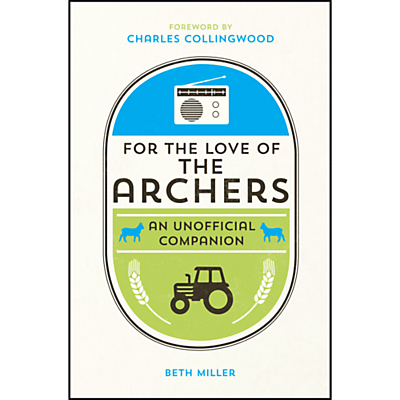 Charles Collingwood For The Love Of The Archers Book