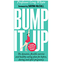 Buy Baker & Taylor Bump It Up Exercise & Healthy Eating Plan Online at johnlewis.com
