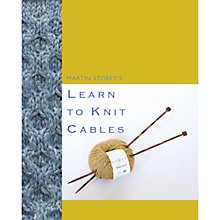 Buy Rowan How To Cable Knit by Martin Storey Online at johnlewis.com