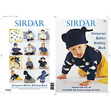Buy Sirdar Gorgeous Babies Knitting Pattern Book Online at johnlewis.com