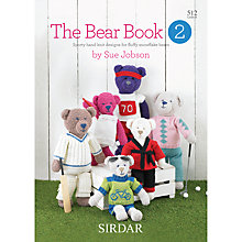 Buy Sirdar The Bear Book 2 Knitting Patterns by Sue Jobson Online at johnlewis.com