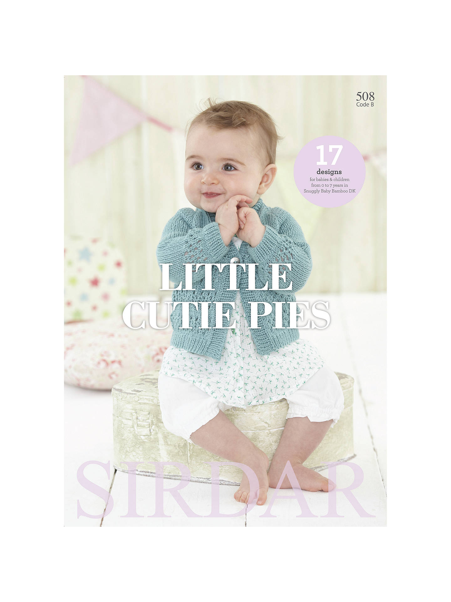 Sirdar Snuggly Baby Bamboo Little Cutie Pies Knitting Pattern Book ...