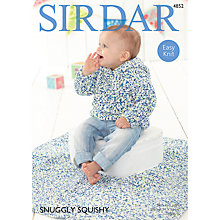Buy Sirdar Snuggly Squishy Sweater and Blanket Patterns 4852 Online at johnlewis.com