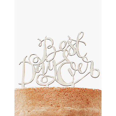 Ginger Ray Best Day Ever Cake Topper