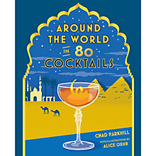 Buy Around The World In 80 Cocktails Online at johnlewis.com