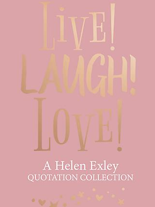 Live Laugh Love! by Helen Exley