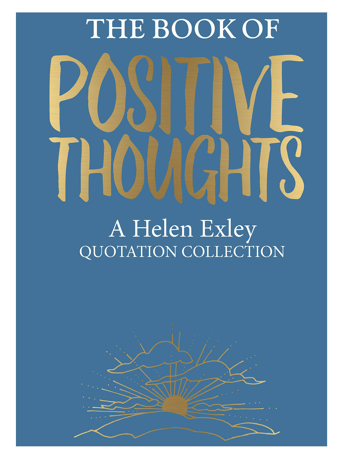 Buy The Book Of Positive Thoughts by Helen Exley Online at johnlewis.com