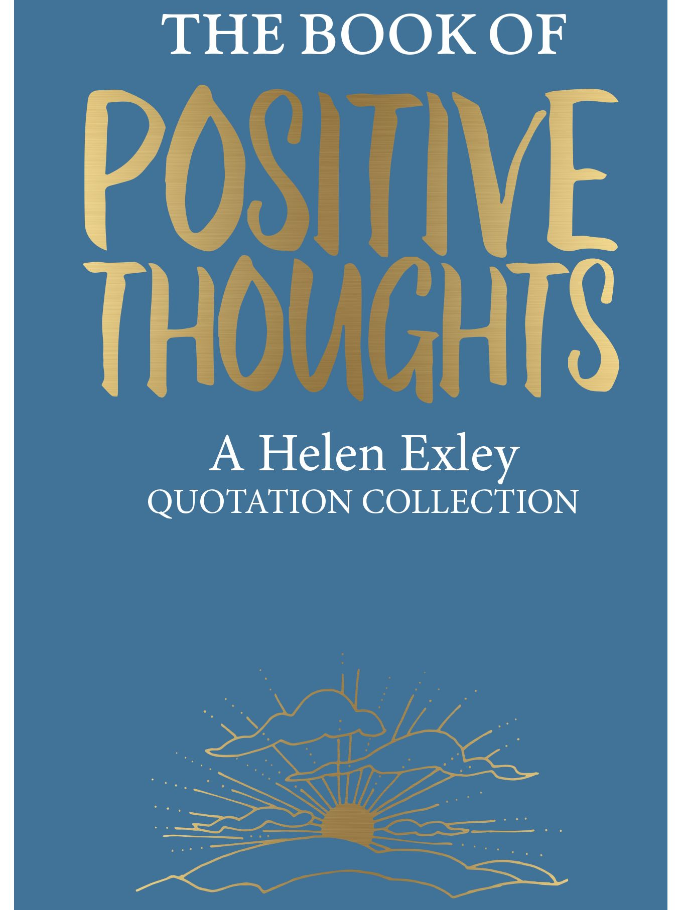 Allsorted The Book Of Positive Thoughts by Helen Exley