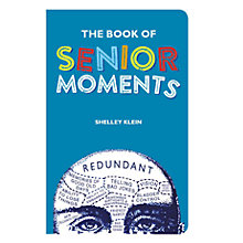 Buy The Book Of Senior Moments Online at johnlewis.com