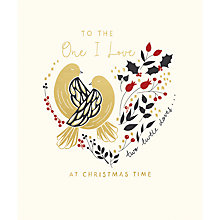 Buy Woodmansterne To The One I Love Christmas Card Online at johnlewis.com