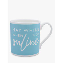 Buy McLaggan Smith 'May Whine When Not Online' Mug, Blue, 400ml Online at johnlewis.com