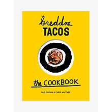 Buy Breddos Tacos The Cookbook Online at johnlewis.com