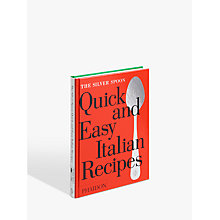 Buy The Silver Spoon Quick and Easy Italian Recipes Online at johnlewis.com