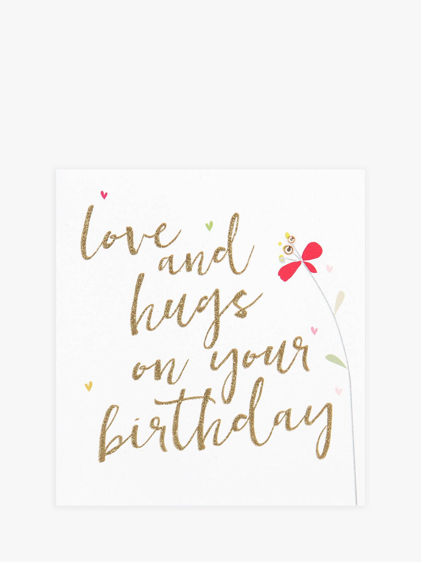 Buy Caroline Gardner Love And Hugs On Your Birthday Card Online At Johnlewis