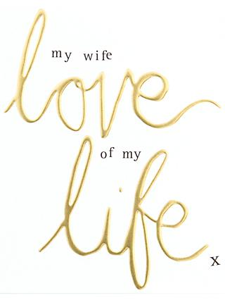 Caroline Gardner My Wife Love Of My Life Card