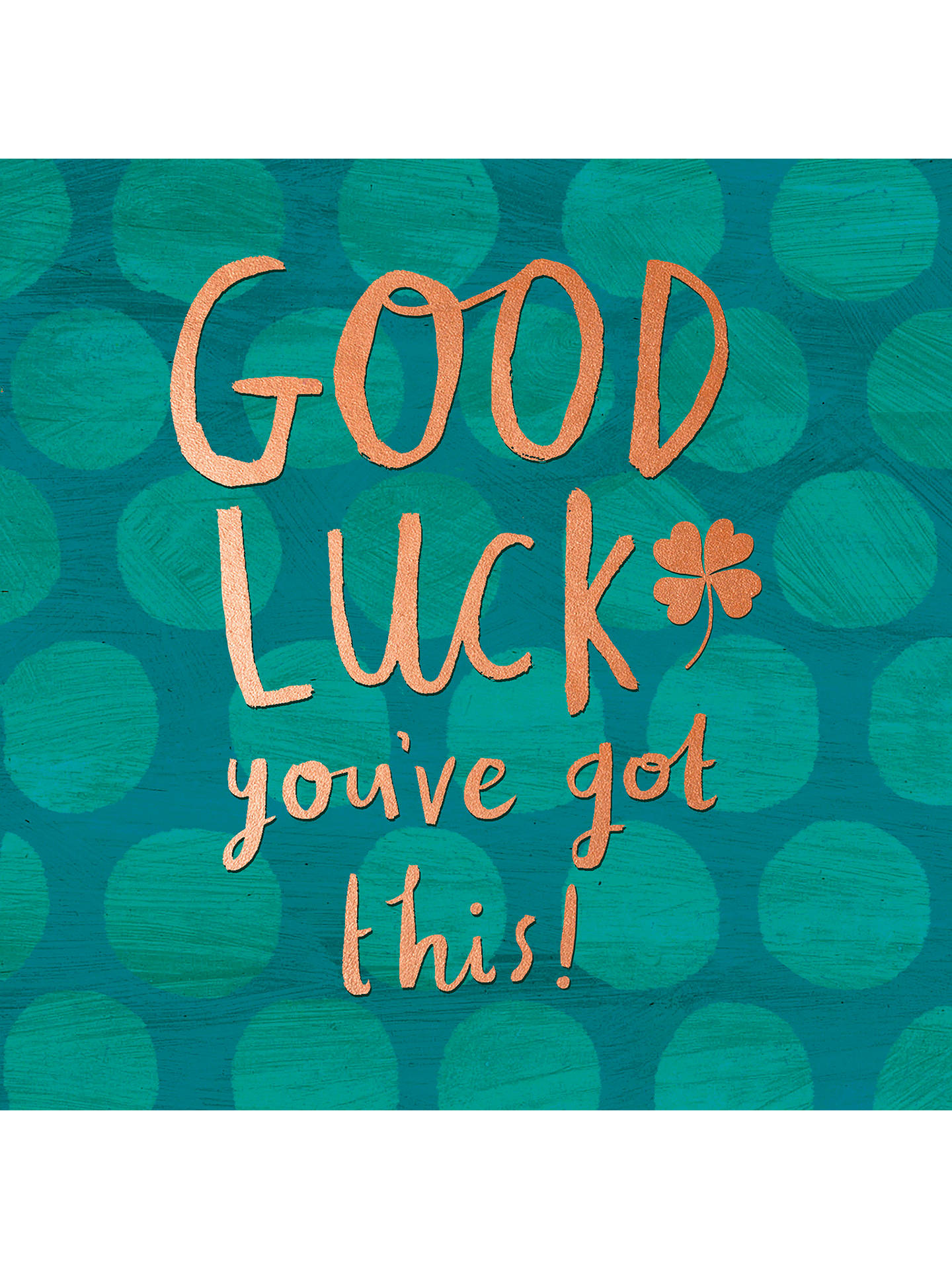 Pigment Good Luck You Ve Got This Card At John Lewis Partners