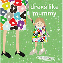Buy Dress Like Mummy Children's Book Online at johnlewis.com