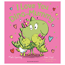 Buy I Love You Dino-Mummy Children's Book Online at johnlewis.com