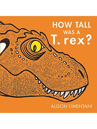 How Tall Was A T-Rex Children's Book
