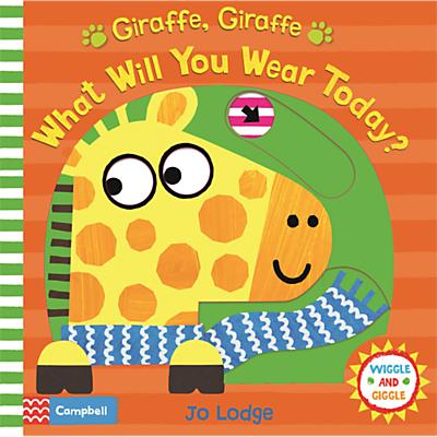 Image of Giraffe, Giraffe What Will You Wear Today? Children's Book