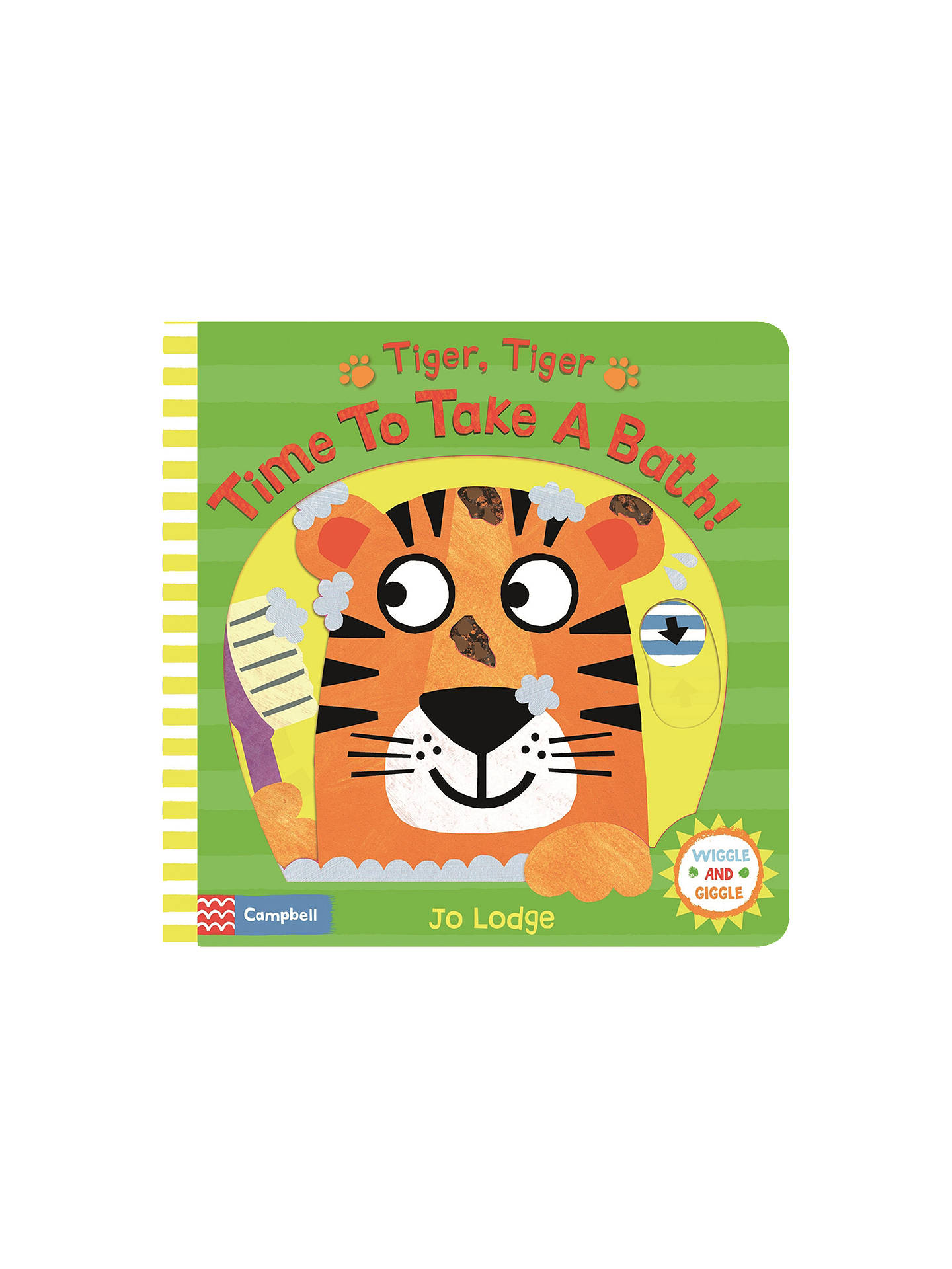 BuyTiger, Tiger Time To Take A Bath Children's Book Online at johnlewis.com