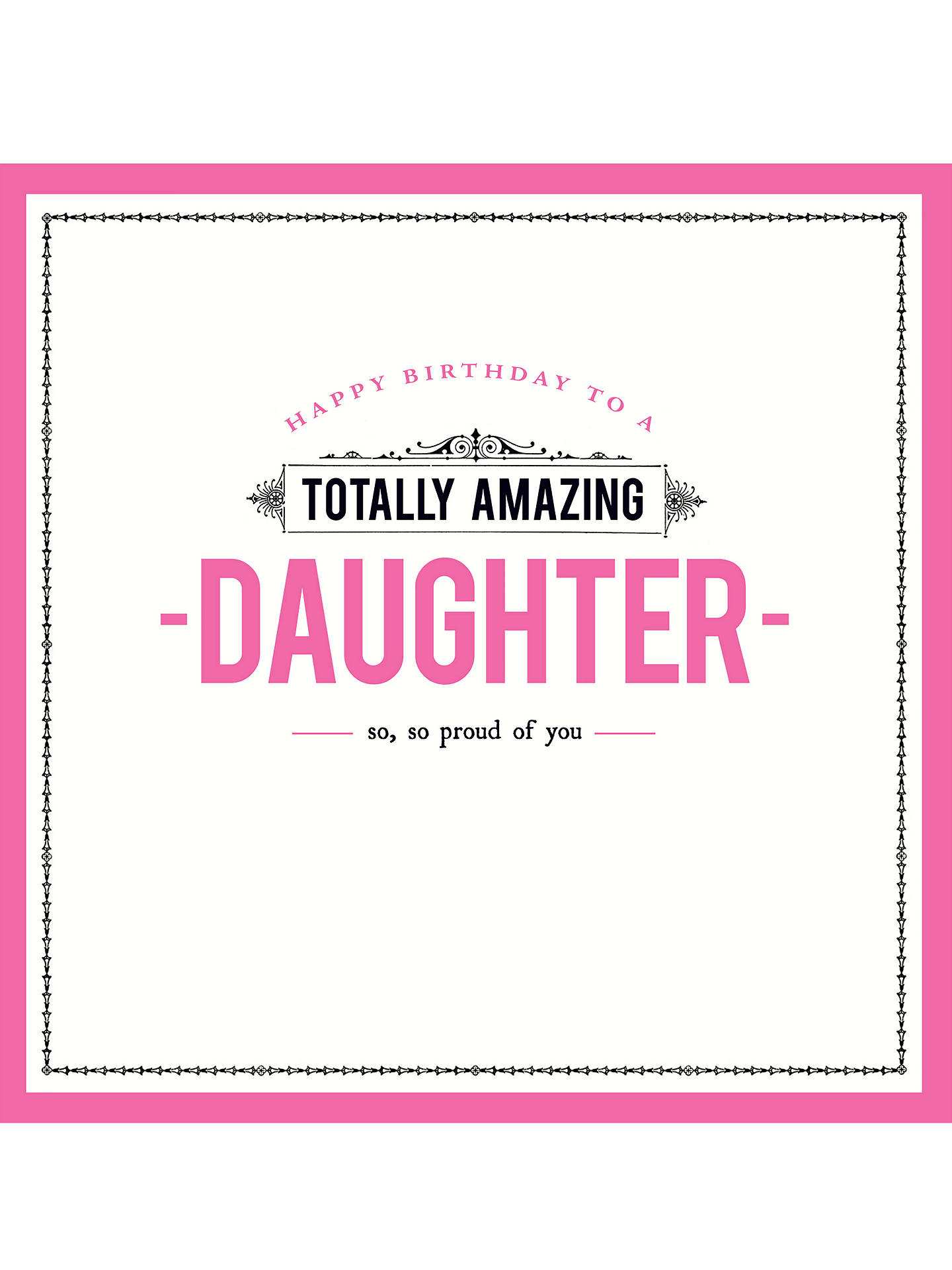 Buy Pigment Amazing Daughter Birthday Card Online At Johnlewis