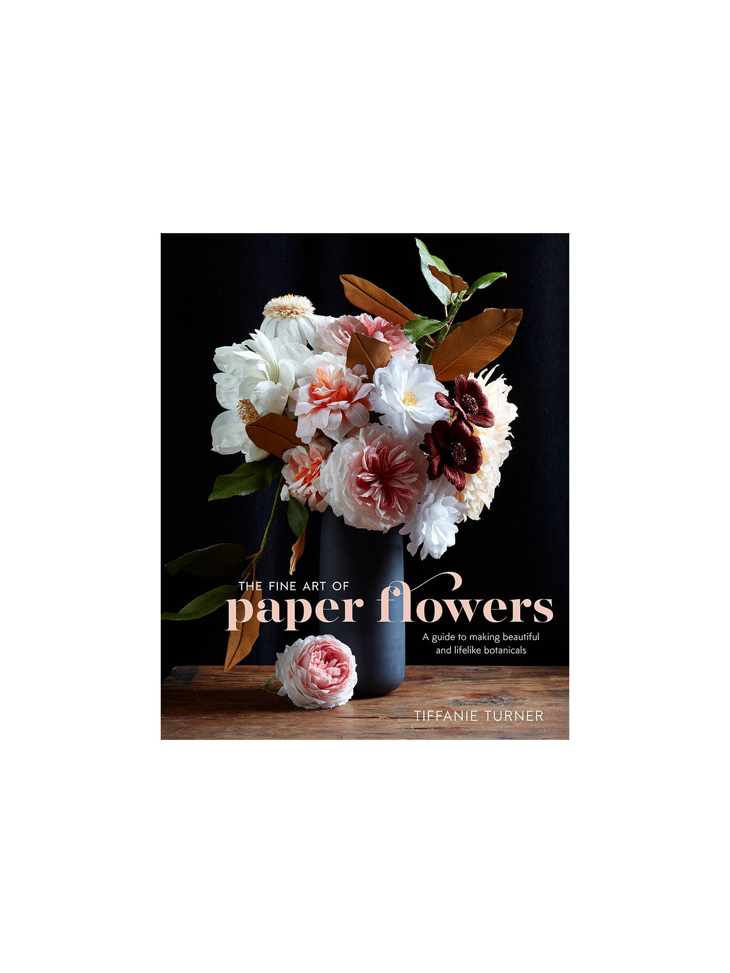 Crown publishing the fine art of paper flowers book by tiffanie buycrown publishing the fine art of paper flowers book by tiffanie turner online at johnlewis mightylinksfo
