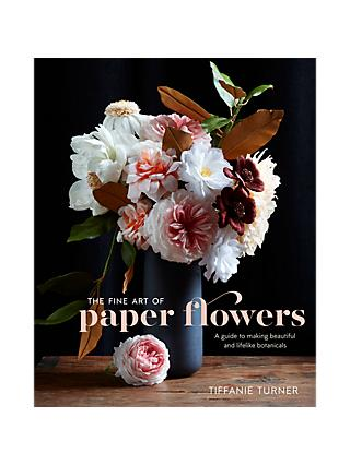 Crown Publishing The Fine Art of Paper Flowers Book by Tiffanie Turner