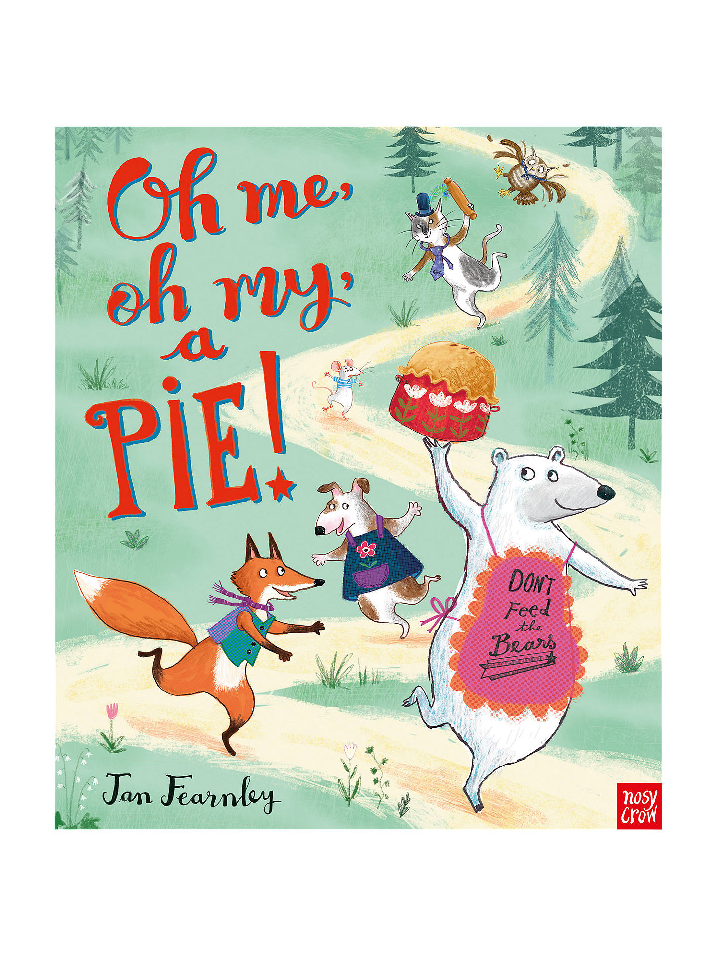 Oh Me Oh My A Pie Childrens Book At John Lewis Partners - Baeras-con-pies