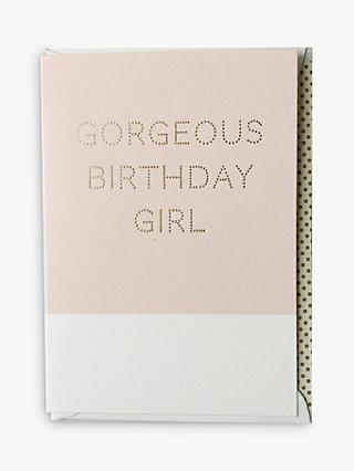 Megan Claire Gorgeous Birthday Girl Card