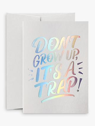 Card Nest Don't Grow Up Birthday Card