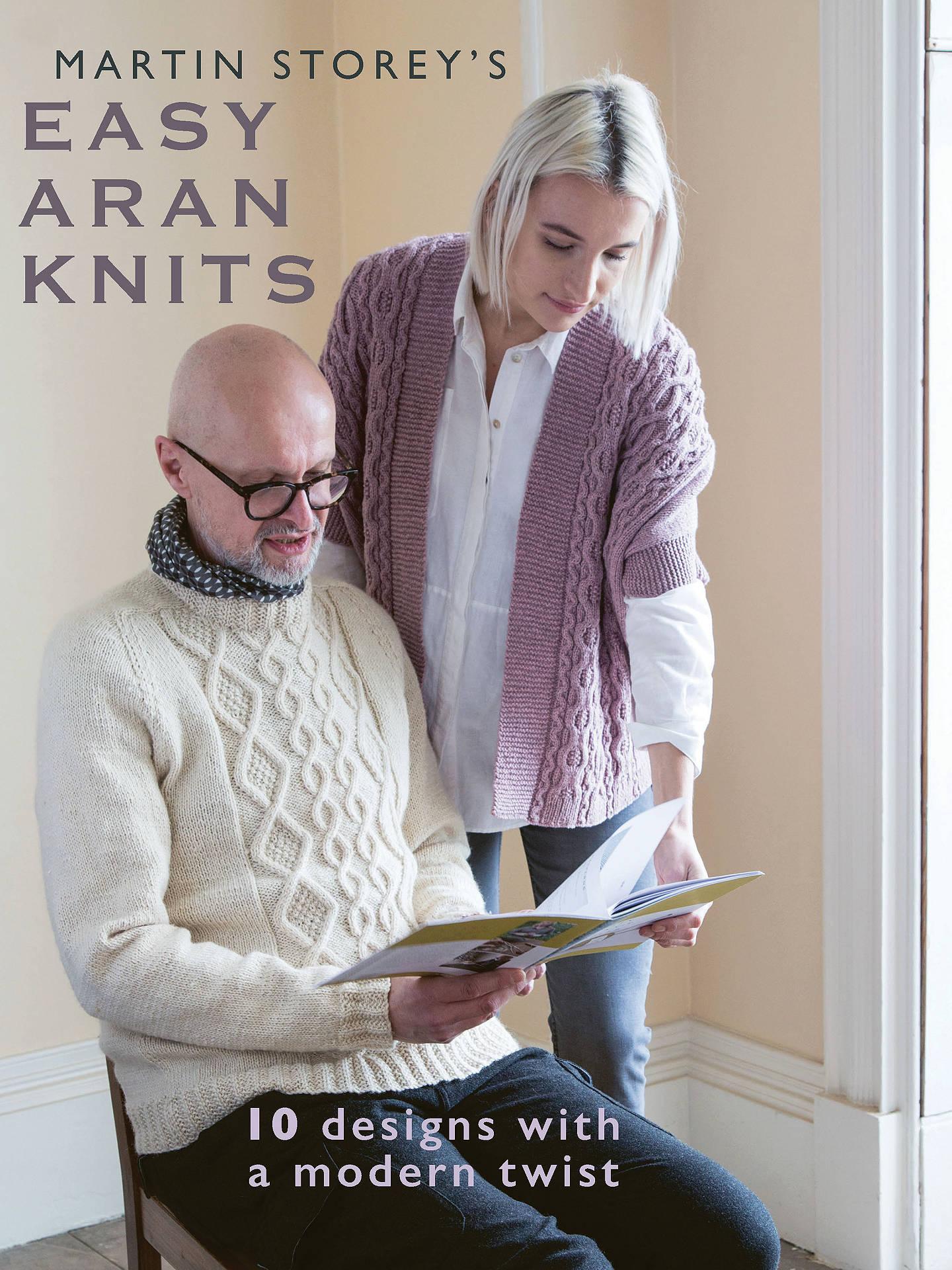 ca0e65c6d9ba Buy Rowan Martin Storey s Easy Aran Knits Pattern Book Online at johnlewis.  ...