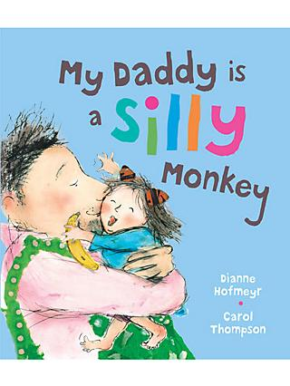 My Daddy Is A Silly Monkey Children's Book