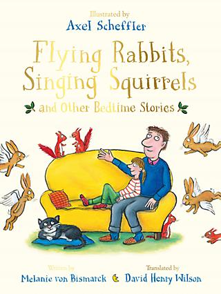 Flying Rabbits, Singings Squirrels And Other Bedtime Stories Children's Book