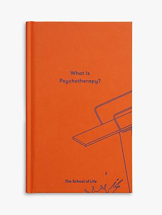 School of Life What is Psychotherapy Book