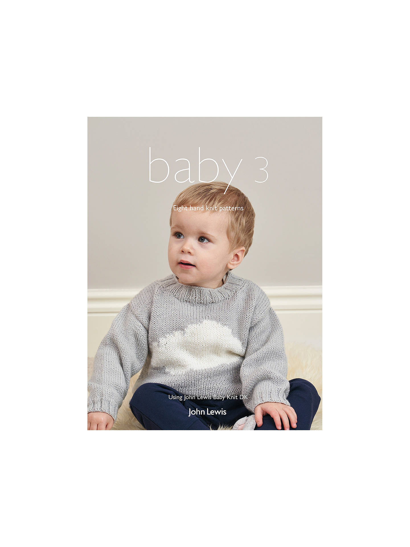 cc9dd301ff06 Buy John Lewis   Partners Baby 3 Knitting Pattern Booklet Online at  johnlewis. ...
