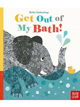 Get Out Of The Bath! Children's Book