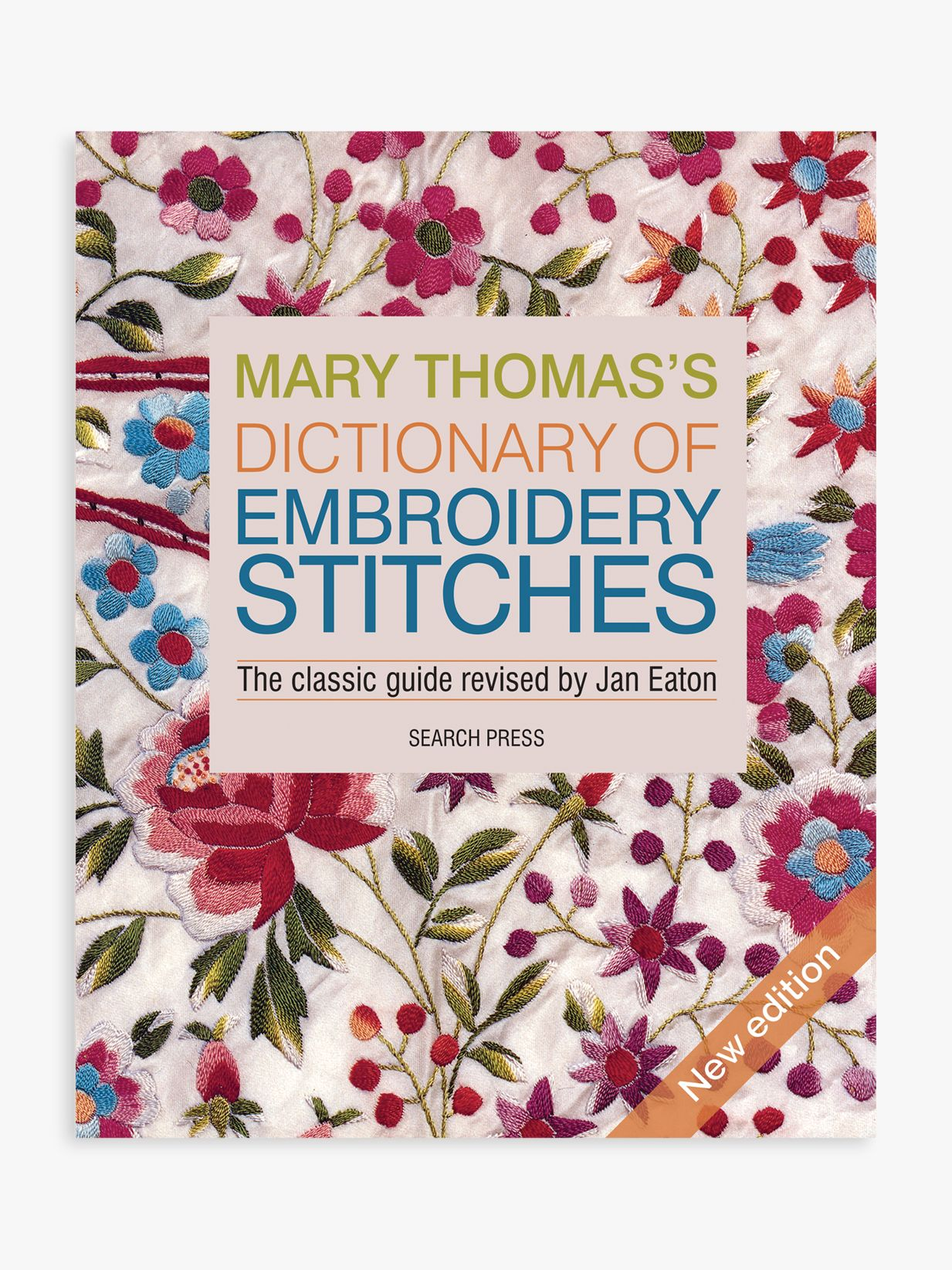 Search Press Search Press Mary Thomas's Dictionary of Embroidery Stitches