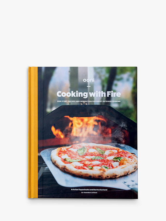 Buy Ooni Cooking With Fire Pizza Oven Cook Book Online at johnlewis.com